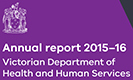 Annual report 2015–16 Victorian Department of Health and Human Services