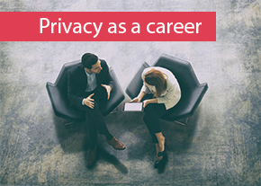 Privacy as a career