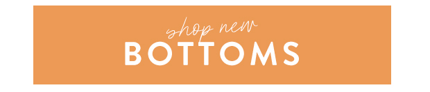 shop new bottoms