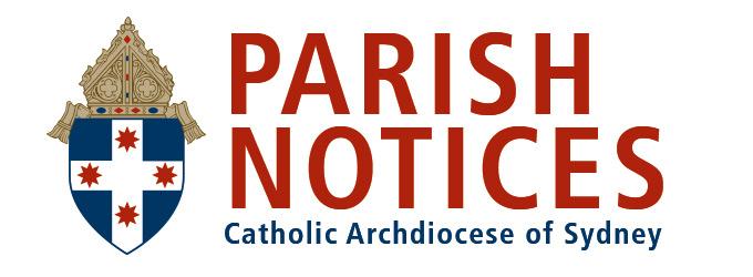 PARISH NOTICES Catholic Archdiocese of Sydney
